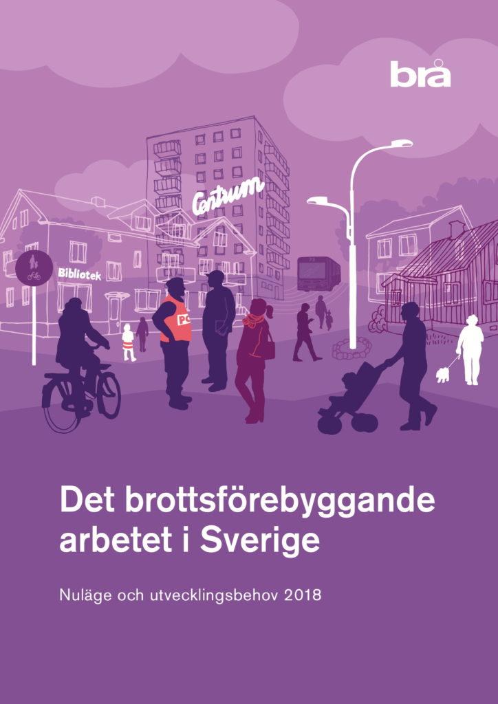 BRÅ:s rapport Det brottsforebyggande arbetet i Sverige