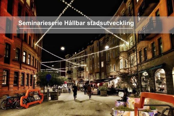 Seminariet är en del en serie om hållbar stadsutveckling som Region Skåne arrangerar.